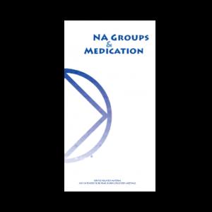 NA Groups & Medication