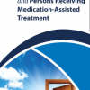 NA & Persons Receiving Medication- Assisted Treatments